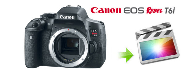 canon-t6i-to-fcp.jpg