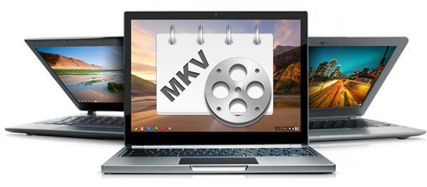 chromebook-mkv.jpg